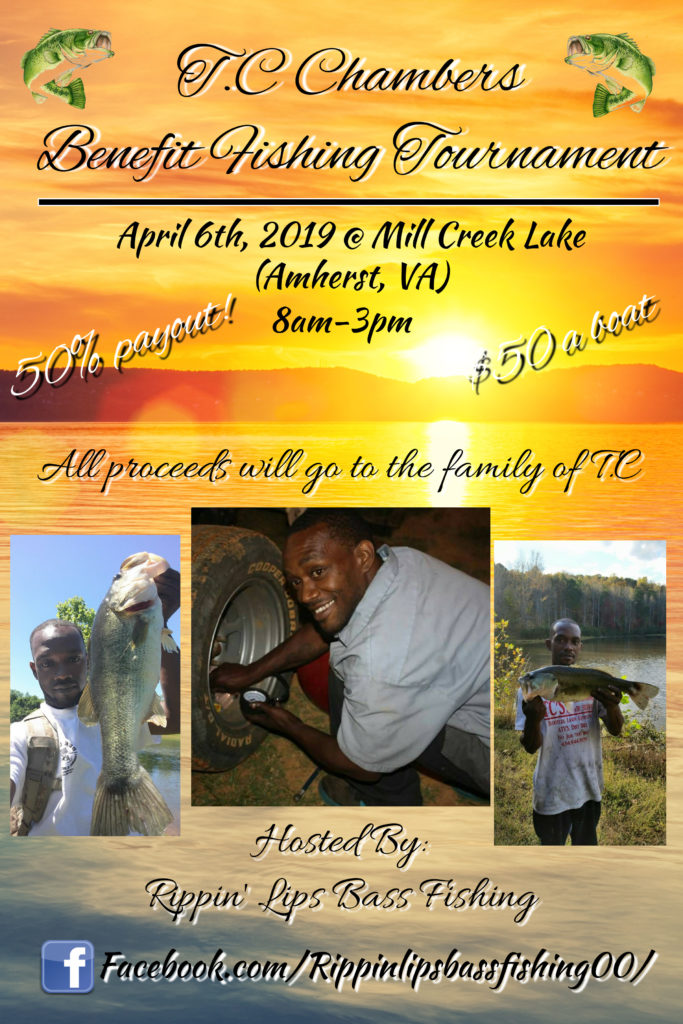 T.C. Chambers Benefit Tournament April 6th 2019 Mill Creek Lake @ Mill Creek Lake
