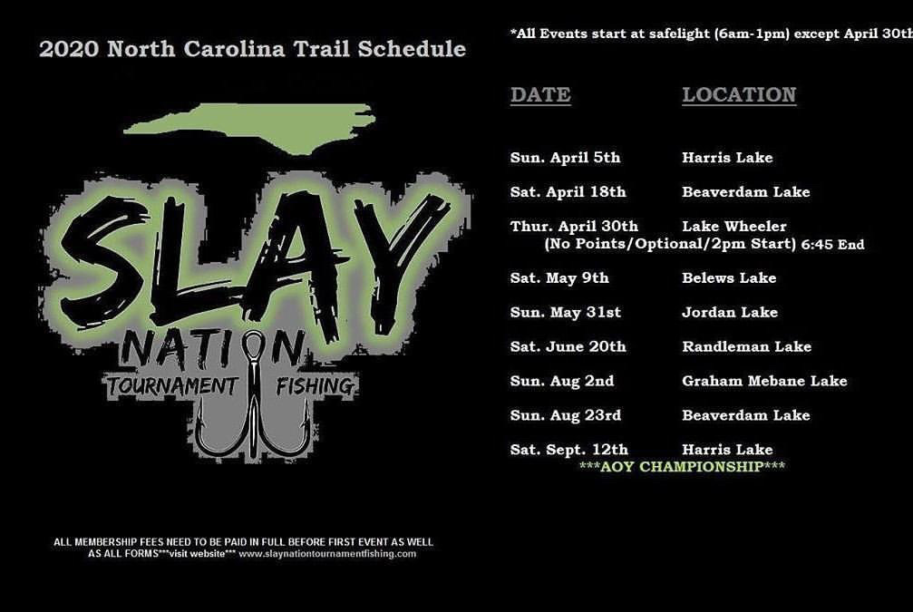 Slay Nation Tournament Fishing 2020 NC Schedule